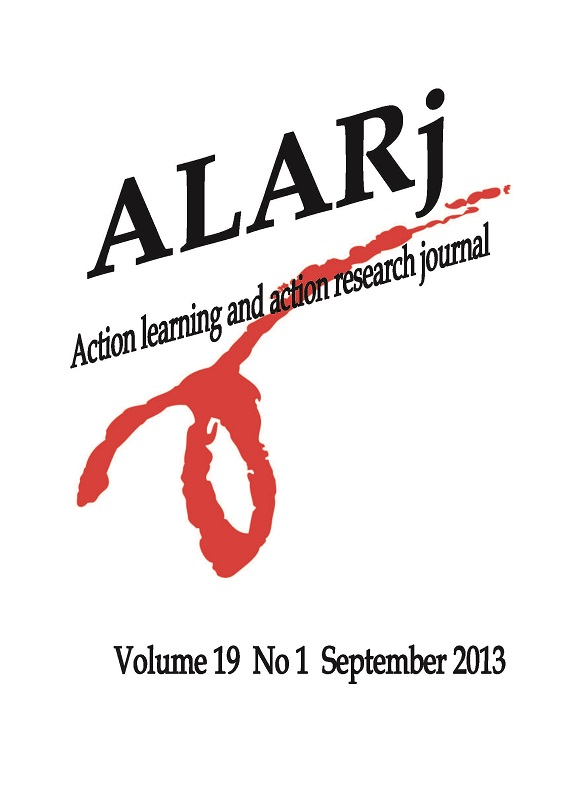 Action learning and action research journal Vol 19 No. 1 September 2013
